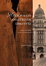 Femke  Knoop Hirsch & Cie. in Amsterdam (1882-1976)