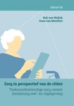 Rob van Wylick Guus van Montfort, Zorg in perspectief van de cliënt 3