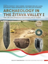 , Archaeology in the Žitava valley I