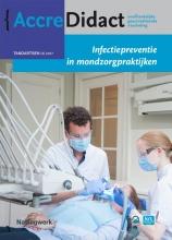 Catherine Volgenant Alexa Laheij  Wilma Morsen  Hans de Soet, Infectiepreventie in mondzorgpraktijken