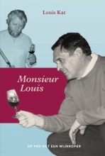 Louis Kat , Monsieur Louis