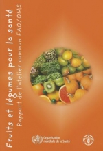Food and Agriculture Organization of the United Nations Fruits et Legumes Pour la Sante