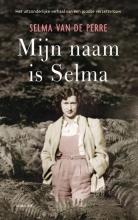 Selma van de Perre , Mijn naam is Selma