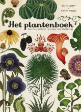 Katie  Scott, Kathy  Willis Het plantenboek