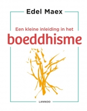 Edel  Maex Een kleine inleiding in het boeddhisme