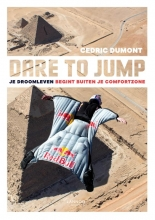 Cedric Dumont , Dare to jump