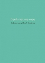 Willem  Broekhuis Denk met me mee
