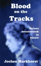 Jochen  Markhorst Blood On The Tracks