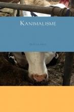 Dr Peter Holst , Kanimalisme