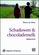 Bianca van Strien Schaduwen & chocolademelk - grote letter uitgave