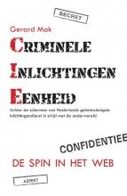 Gerard Mak , Criminele inlichtingen eenheid