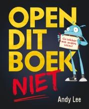 Andy  Lee Open dit boek niet