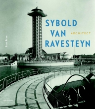 Kees Rouw Sybold van Ravesteyn architect