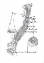 M.A.G.  de Kluis Artikel 29 Wetboek van Strafvordering