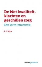 R.P. Wijne , De wet kwaliteit, klachten en geschillen zorg