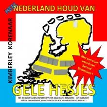 Kimberley Korenaar , Heel Nederland houd van Gele Hesjes