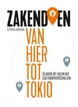 Esther Janssen , Zakendoen van hier tot Tokio