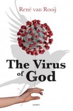 René van Rooij The Virus of God