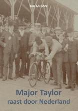 Jan Mulder , Major Taylor raast door Nederland