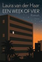 Laura van der Haar , Een week of vier