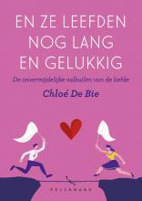 Chloé De Bie , En ze leefden nog lang en gelukkig