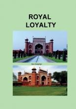 Ben Dolphijn , Royal Loyalty