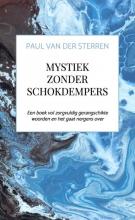 Paul Van der Sterren , Mystiek zonder schokdempers