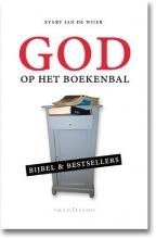 Evert Jan de Wijer God op het boekenbal