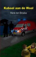H. ten Broeke Kabaal aan de Waal
