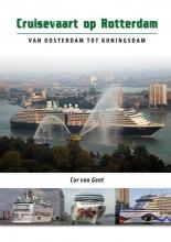 Cor van Gent Cruisevaart op Rotterdam