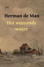 Herman de Man , Het wassende water