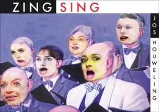 Jos Houweling , Zing! Sing!