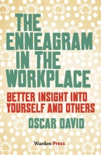Oscar  David The Enneagram in the Workplace