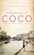 Michelle Marly , Mademoiselle Coco en het parfum van de liefde