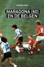 François Colin , Maradona (60) en de Belgen