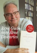René  Gude René Gude over René Descartes