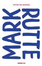 Petra de Koning , Mark Rutte