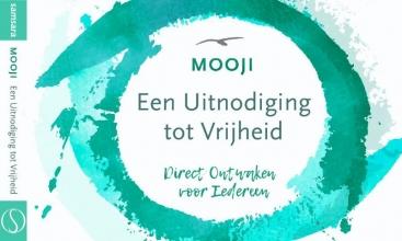 Mooji , Een uitnodiging tot vrijheid