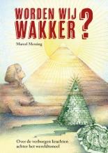 Marcel Messing , Worden Wij Wakker?