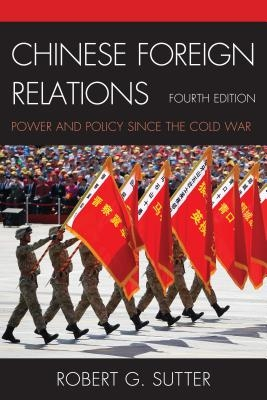 Robert G. Sutter,Chinese Foreign Relations