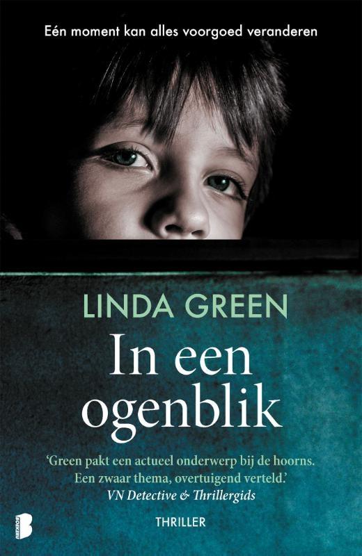 Linda Green,In een ogenblik
