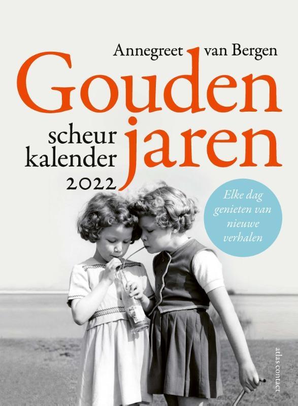 Annegreet van Bergen,Gouden jaren - Scheurkalender 2022