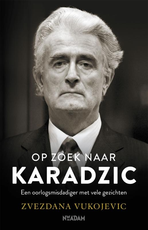 Zvezdana Vukojevic,Op zoek naar Karadzic
