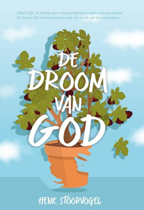 Henk Stoorvogel,De droom van god