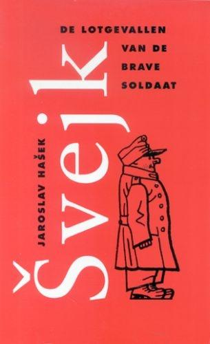 Jaroslav Hasek,De lotgevallen van de brave soldaat Svejk