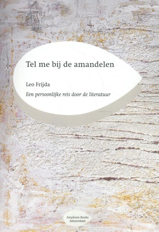Leo Frijda,Tel me bij de amandelen