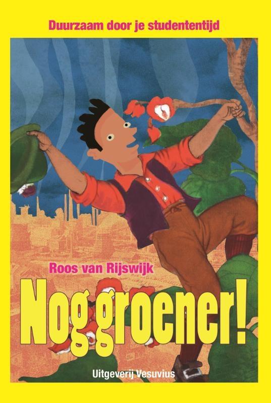 Roos van Rijswijk,Nog groener!