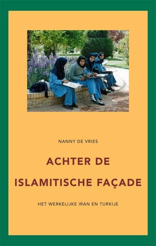 Nanny de Vries,Achter de islamitische façade