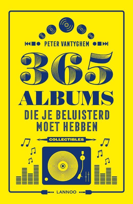 Peter Vantyghem,365 albums die je beluisterd moet hebben