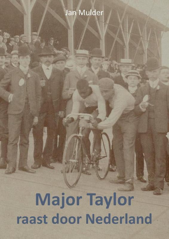 Jan  Mulder,Major Taylor raast door Nederland